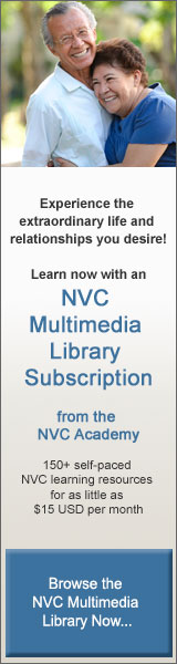 Experience the extraordinary life and relationships you desire — learn now with an NVC Multimedia Library Subscription
