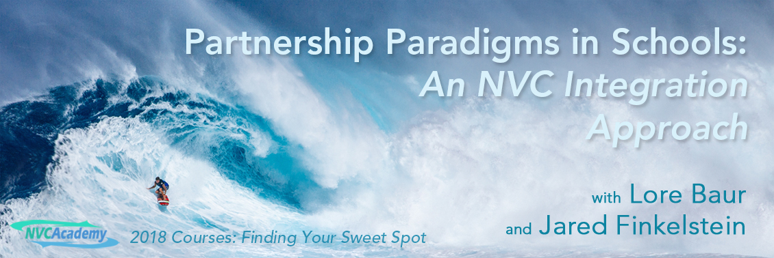Partnership Paradigms in Schools: An NVC Integration Approach
