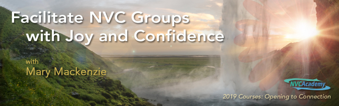 Facilitate NVC Groups with Joy and Confidence