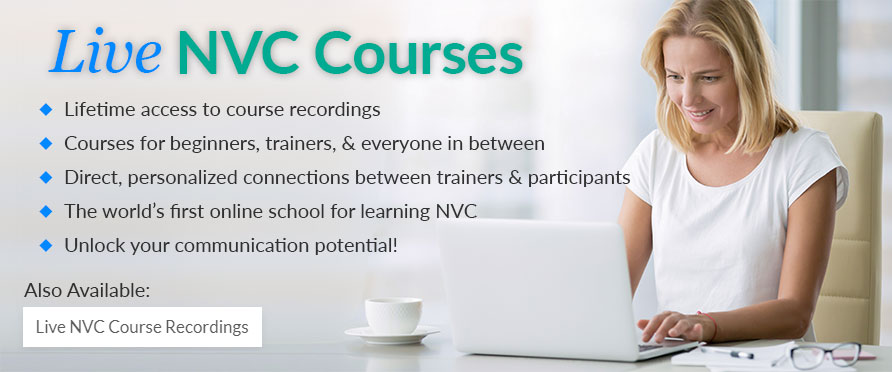 Live NVC Courses, Lifetime access to course recordings, Courses for beginners, trainers, and everyone in between, Direct, personalized connections between trainers & participants, The world's first online school for learning NVC, Unlock your communication potential!