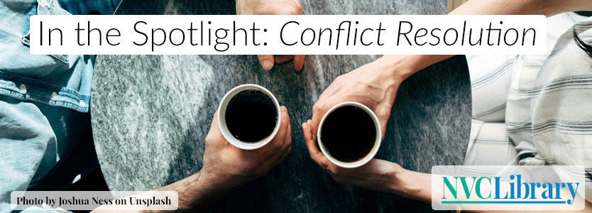 In the Spotlight: Conflict Resolution